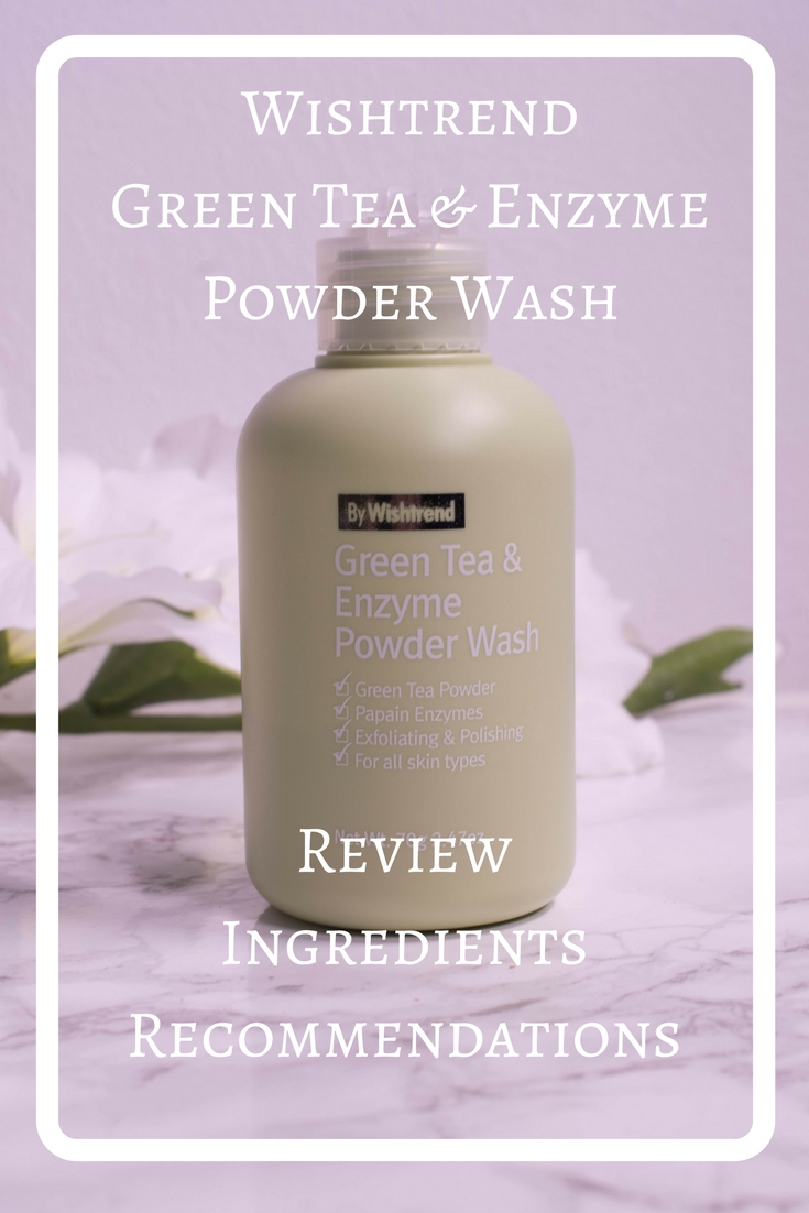 Review: Wishtrend Green Tea & Enzyme Cleanser