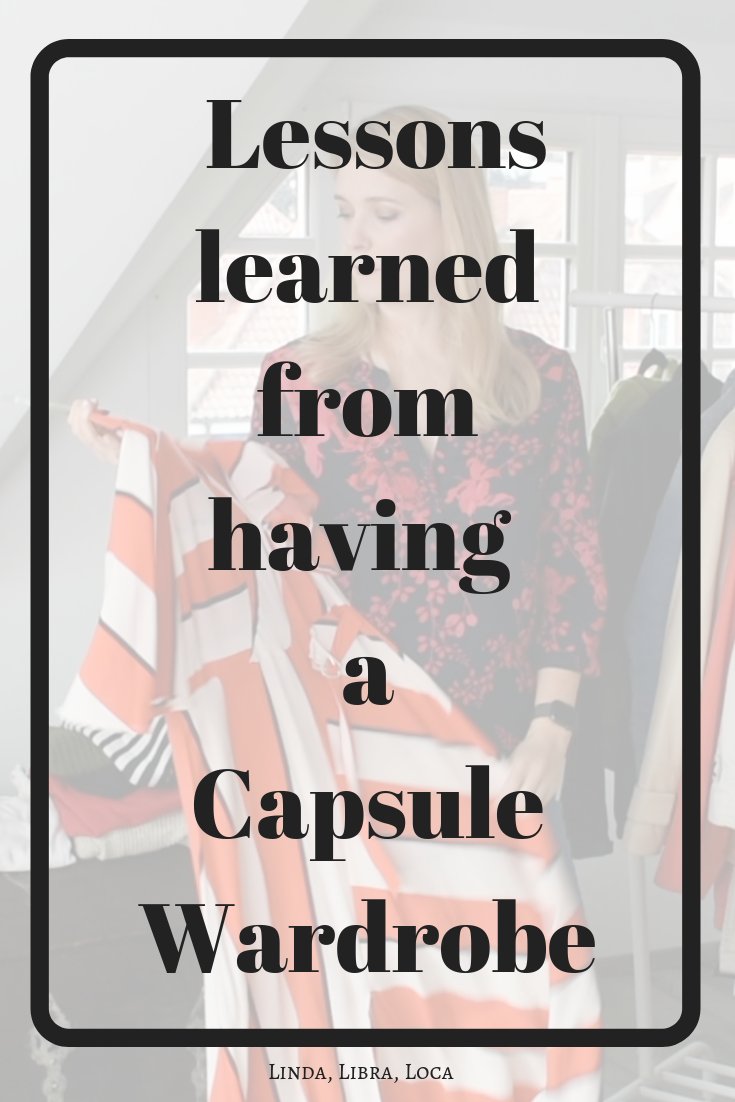 Lessons learned from having a Capsule Wardrobe