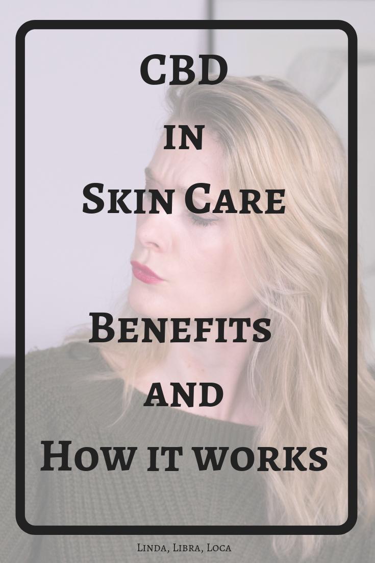 Benefits of CBD in skin care