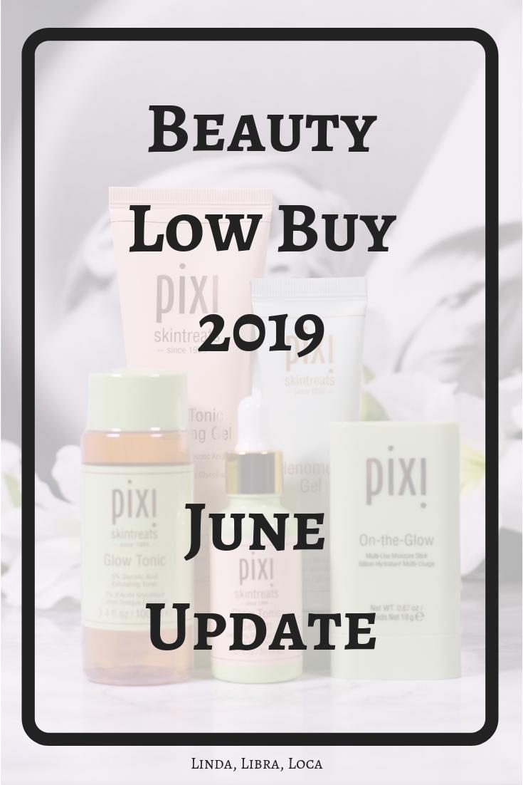 Beauty Low Buy Year 2019 June Update