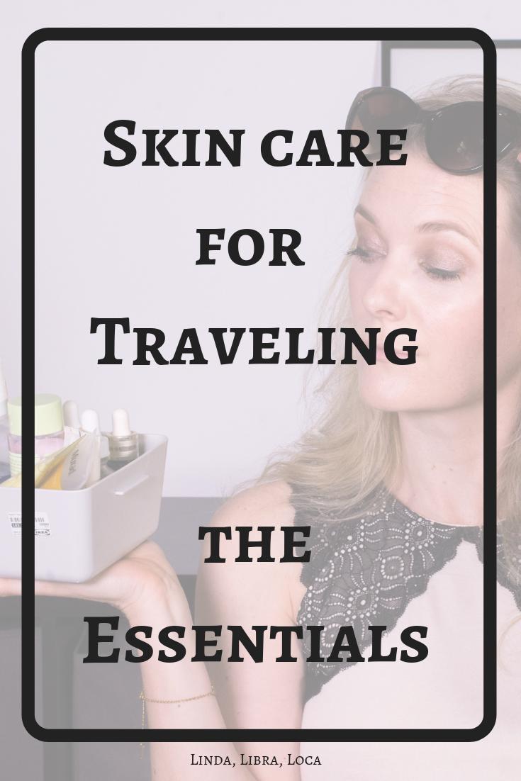 My travel skin care routine