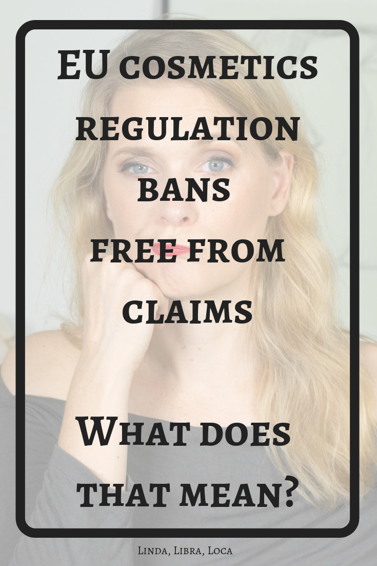 EU cosmetics regulation bans free from claims