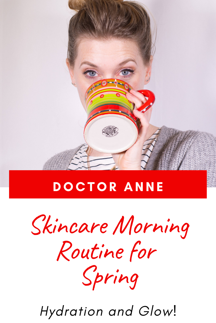 Updated Morning Skincare Routine for Spring