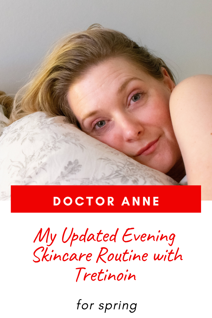 Updated Evening Skincare Routine with Tretinoin   Doctor Anne