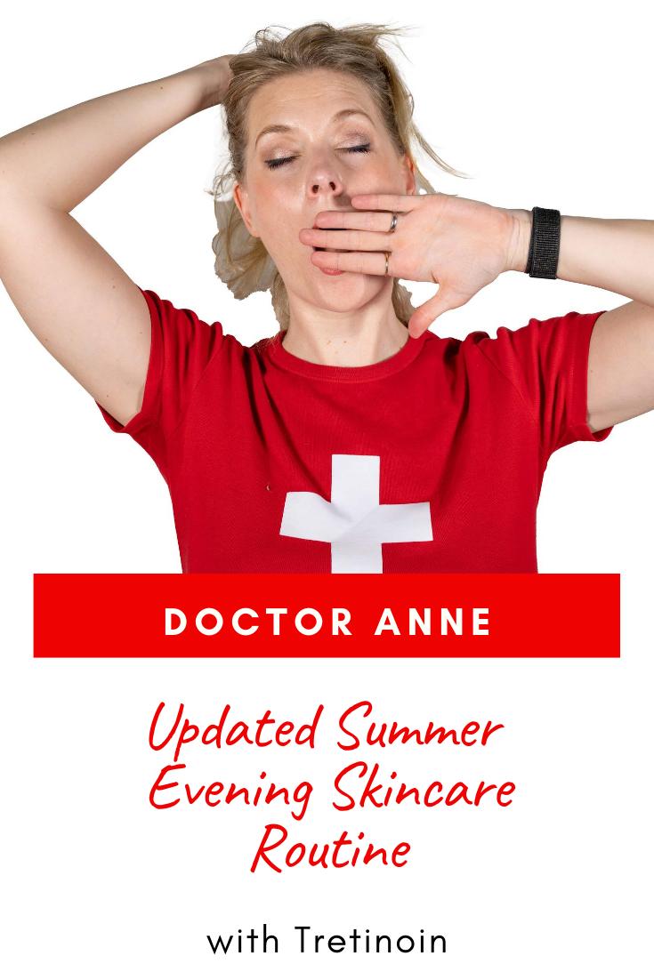 My updated summer evening skincare routine - using Retinol in the summer months!