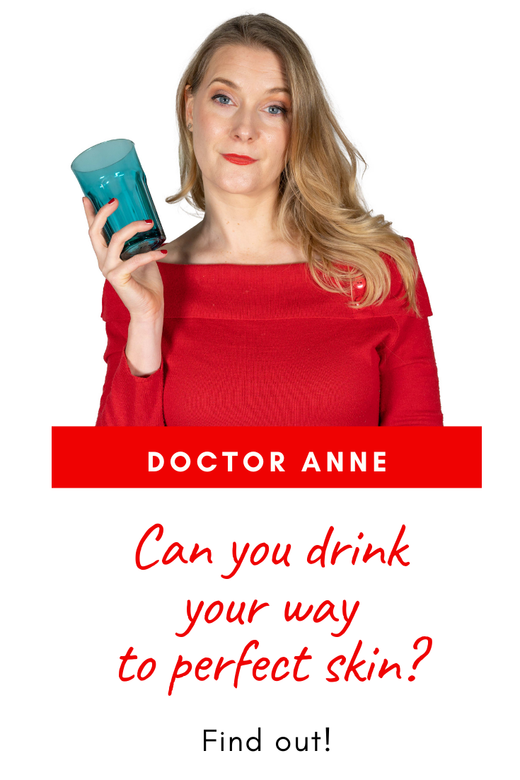 Can you drink your way to perfect skin?